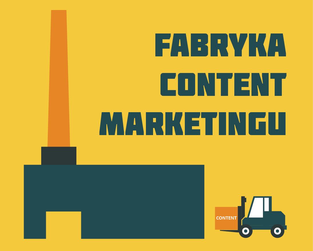fabryka content marketingu